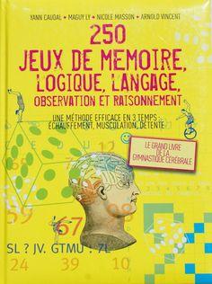 250 jeux de mémoire, logique, langage, 422 pages , comme neuf Comme, Broadway, Ebay, Memory Games, Language