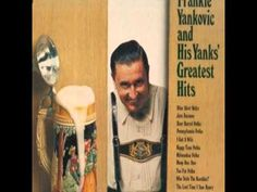 Frankie Yankovic ~ Pennsylvania Polka Polka Music, Music Songs, Pennsylvania, All About Time, Album, Card Book