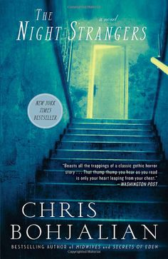 The Night Strangers: Chris Bohjalian. A terrifying and disturbing premise. I did not love how Bohjalian wove together the two story lines; one or the other--not both--would have been stronger.