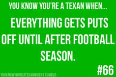 You know you're a Texan when..
