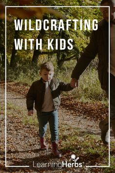 Wildcrafting with Kids: What You Need to Know