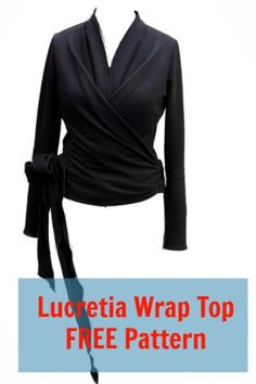 Wrap Top Free Pattern: Lucretia - My Handmade Space