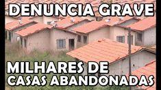 Milhões De Dinheiro Do Povo Jogados Fora. Milhares de Casas Abandonadas....