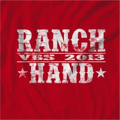 2013 VBS Western theme - Ranch Hand volunteer shirt. Could use bleach to do the lettering instead of iron ons...