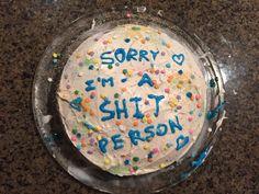 Sorry Im A Grumpy Bitch Cake