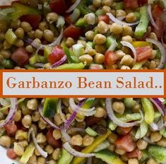 Bean Salad- good winter or summer COMBINE: C. cooked Garbanzo beans Green Pepper, chopped C.Garbanzo Bean Salad- good winter or summer COMBINE: C. cooked Garbanzo beans Green Pepper, chopped C. Salad Recipes Gluten Free, Pea Salad Recipes, Chickpea Recipes, Whole Food Recipes, Vegan Cooking Classes, Vegetarian Cooking, Vegetarian Recipes, Cooking Recipes, Healthy Recipes