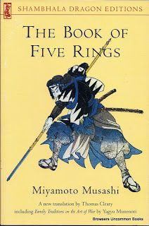 The Book of the Five Rings by Miyamoto Musashi, including Family Traditions on the Art of War by Yagyu Munenori, Translated by Thomas Cleary. Paperback. Martial Arts.