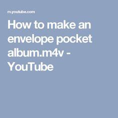 How to make an envelope pocket album.m4v - YouTube