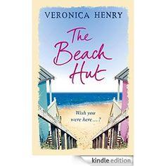 The Beach Hut eBook: Veronica Henry: Amazon.ca: Kindle Store