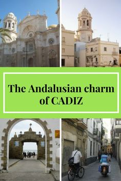 The south of Spain is not all about resorts! Discover the true Andalusian charm in historical and gorgeous Cádiz!