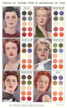 Vintage Makeup French makeup chart for specific hair colors teint mat = dark complexion teint clair = light complexion, good color combos Vintage Beauty, Makeup Vintage, 1930s Makeup, Look Vintage, Vintage Colors, Retro Makeup, Rockabilly Makeup, Vintage Makeup Tutorials, Make Up Palette