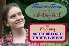 How we are blogging without internet and celebrating 18 years with MacKenzie.