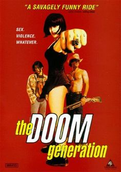 """The Doom Generation (1995). """"Who pissed in your Froot Loops?"""""""