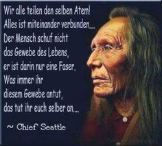 Everything is connected . - each other - Sprüche zitate - Proverb Native American Quotes, American Spirit, Meaningful Quotes, Inspirational Quotes, Nicola Tesla, Everything Is Connected, Meaning Of Life, Thats The Way, Proverbs