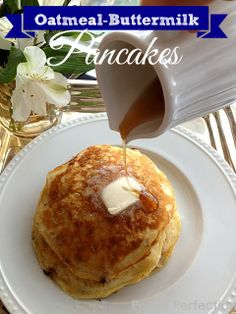 Posed Perfection: Oatmeal-Buttermilk Pancakes