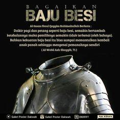 """FAIDAH DZIKIR PAGI dan PETANG  al-Imam Ibnul Qayyim berkata """"Dzikir pagi dan petang seperti baju besi semakin bertambah ketebalannya maka pemiliknya semakin tidak terkenai (oleh bahaya pen). Bahkan kekuatan baju besi itu bisa sampai memantulkan kembali anak panah sehingga berbalik mengenai pemanahnya sendiri."""" Ibnu ash-Shalah rahimahullah mengatakan """"Barangsiapa menjaga pengamalan dzikir pagi dan petang dzikir bada shalat dan dzikir tidur maka dia dihitung termasuk orang-orang yang banyak…"""