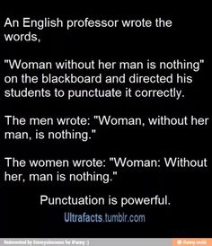 Punctuation is powerful Dont Touch Me, Writing Words, Punctuation, Proverbs, Professor, Did You Know, Make Me Smile, Literature, Facts