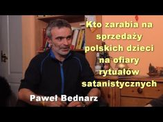 Kto zarabia na sprzedaży polskich dzieci na ofiary rytuałów satanistyczn...