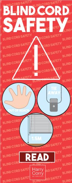 Being aware of the dangers of blind cords is the first step to preventing accidents in the home