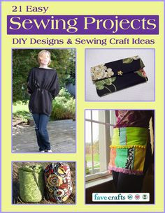 21 Easy Sewing Projects: DIY Designs and Sewing Craft Ideas free eBook