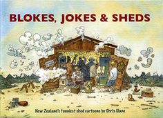 Books by Chris Slane New Zealand, Shed, Jokes, Cartoon, Funny, Lean To Shed, Cartoons, Ha Ha, Comic