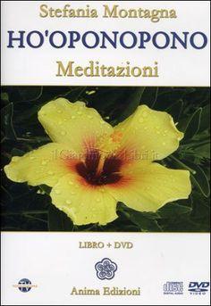 """"""" HO'OPONOPONO MEDITAZIONI """" ( DVD  + CD  + libretto ) di Stefania MONTAGNA  ( ANIMA Edizioni ) presenta le preziose meditazioni dell' Ho'o..."""