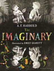 The Imaginary by A.F. Harrold, Emily Gravett | | 9780802738110 | Hardcover | Barnes & Noble