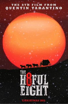 The Hateful Eight by Danny