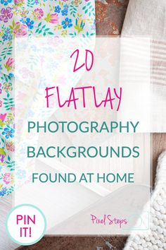 Looking for Flat Lay Photography background ideas? 20 Flatlay photo backdrops that you can find around the home. Check them out now!