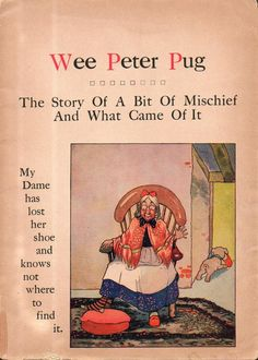 Antique Pug | C1920 Antique Children's Book Wee Peter Pug Illustrated Pug Dog Story ...
