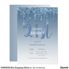 Shop SURPRISE Blue Dripping Glitter Invitation created by invitationz. 21st Invitations, Birthday Party Invitations, 21st Birthday, Birthday Parties, Birthday Accessories, Shops, Paper Design, White Envelopes, Day Up