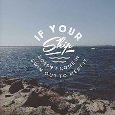 #quote #your #ship #swim #meet