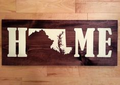 Maryland State Map Home Wood Sign by ScrappyMadison on Etsy...but delaware!
