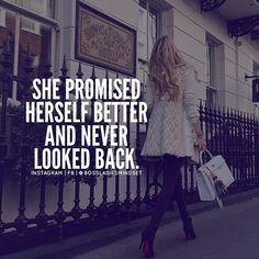 """1,783 Likes, 25 Comments - Empowering Women (@bossladiesmindset) on Instagram: """"On to better things"""""""