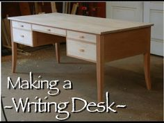 Writing Desk Building Process by Doucette and Wolfe Furniture Makers - YouTube