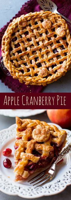 Low Unwanted Fat Cooking For Weightloss Apple Cranberry Pie - Sweet Apples, Tart Cranberries, And Cinnamon Spice Are The Perfect Balance In This Incredible Apple Cranberry Pie Recipe Apple Cranberry Pie, Cranberry Recipes, Apple Pie Recipes, Tart Recipes, Sweet Recipes, Baking Recipes, Apple Pies, Cranberry Sauce, Köstliche Desserts