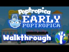 ★ Poptropica: Early Poptropica FULL Walkthrough ★