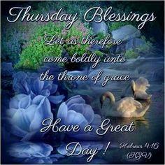 Thursday Blessing. .. | Happy thursday quotes, Morning ...  |Thursday Prayers From The Heart