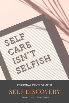 Development Board, Personal Development, Inner Strength, Self Discovery, Selfish, Motivate Yourself, Letter Board, Healing, Motivation