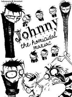 johnny the homicidal maniac by Krause1 on DeviantArt