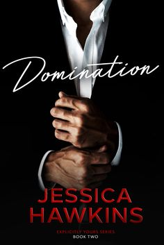 Domination (Explicitly Yours, 2)
