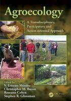 Agroecology : A Transdisciplinary, Participatory and Action-Oriented Approach