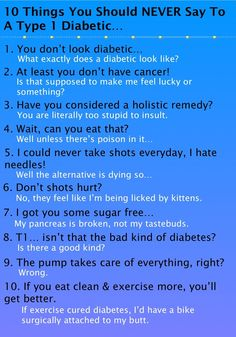 Lmfao I see these so often, and I will always pin them because people really and truly wouldn't believe how often a diabetic will hear this stuff! I thought I was the only one that got irritated about it!