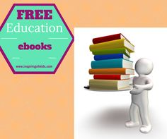 Today's Free ebooks: Montessori Education, Free Spelling Books, Homeschooling Ideas and MORE!