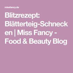 Blitzrezept: Blätterteig-Schnecken   Miss Fancy - Food & Beauty Blog