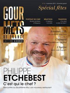 N°18 - novembre 2015 - Gourmets de France - Fêtes de fin d'année avec Philippe Etchebest rédacteur en chef invité