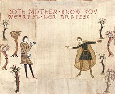 Doth mother know you weareth her drapes?