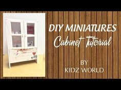 tutorial: miniature cabinet