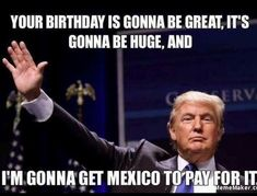 I love this guy! - Happy Birthday Funny - Funny Birthday meme - - I love this guy! The post I love this guy! appeared first on Gag Dad. Birthday Man Quotes, Birthday Posts, Birthday Wishes Funny, Happy Birthday Images, Humor Birthday, Trump Happy Birthday Meme, Birthday Greetings, Funny Happy Birthday Quotes, Birthday Crafts