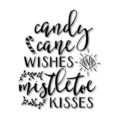 Candy Cane Wishes and Mistletoe Kisses Christmas Stencil // wood sign // wall decor // painting // craft : Christmas Stencils, Christmas Svg, Christmas Quotes, Christmas Printables, Christmas Projects, Christmas Shirts, Xmas, Stencil Wood, Silhouette Cameo Projects